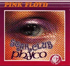 Pink Floyd - Starclub Phyco